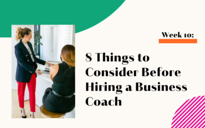 8 Things to Consider Before Hiring a Business Coach