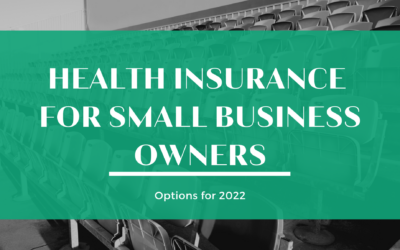 Find your best small business health insurance option for 2022